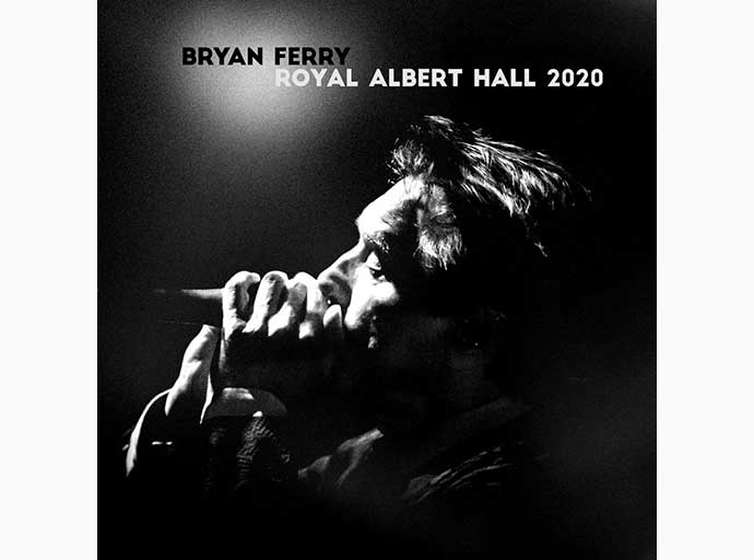 Bryan Ferry - Royal Albert Hall 2020